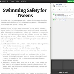 Swimming Safety for Tweens