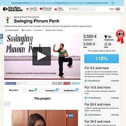 Swinging Phnom Penh présente Swinging Phnom Penh