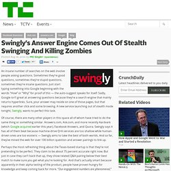 Swingly's Answer Engine Comes Out Of Stealth Swinging And Killing Zombies
