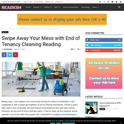 Swipe Away Your Mess with End of Tenancy Cleaning Reading