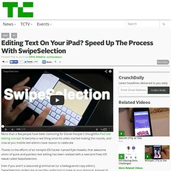 Editing Text On Your iPad? Speed Up The Process With SwipeSelection
