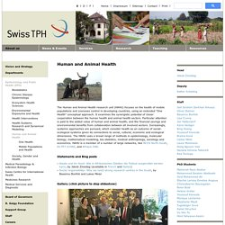 Swiss TPH : Human and Animal Health