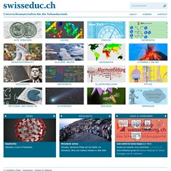 SwissEduc - Teaching and Learning: Unterrichtsmaterialien
