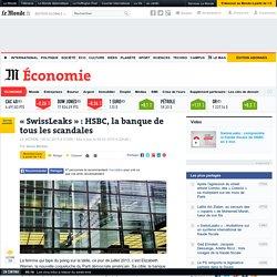 HSBC, la banque de tous les scandales - Le Monde 8/02/14
