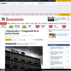 SwissLeaks : l'impératif de la justice fiscale