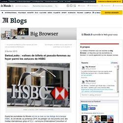 SwissLeaks : valises de billets et pseudo-femmes au foyer parmi les astuces de HSBC
