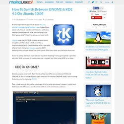 How To Switch Between GNOME & KDE 4.5 On Ubuntu 10.04