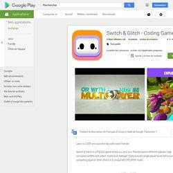 Switch & Glitch - Coding Game