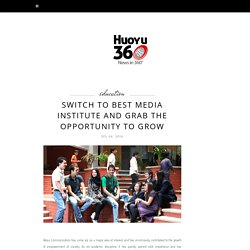 Switch To Best Media Institute and Grab The Opportunity To Grow