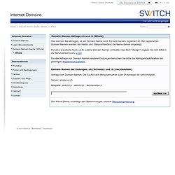SWITCH - Internet Domains - Domain-Namen-Suche - WHOIS