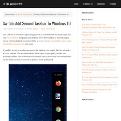 Switch: Add Second Taskbar To Windows 10