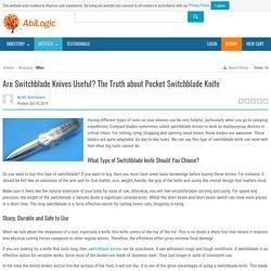 AreSwitchbladeKnivesUseful? The Truth about Pocket Switchblade Knife