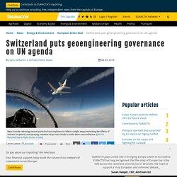 Switzerland puts geoengineering governance on UN agenda