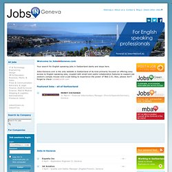 Jobs in Geneva - Switzerland - for English Speaking Professionals