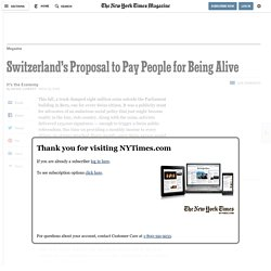 Switzerland's Proposal to Pay People for Being Alive