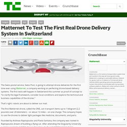 Matternet To Test The First Real Drone Delivery System In Switzerland