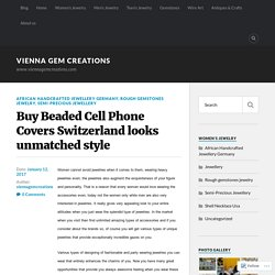 Buy Beaded Cell Phone Covers Switzerland looks unmatched style – vienna gem creations