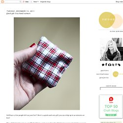 Swoon!: Quick gift: Cozy hand warmers