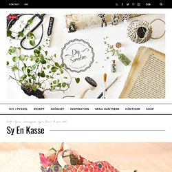 Sy en kasse - DIY Sweden