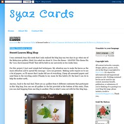 Sweet Leaves Blog Hop