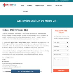 Sybase Users List - Sybase Customers Email List