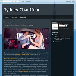 "Sydney Chauffeur: Add ""zing"" to your life with Formal car Hire Sydney!"