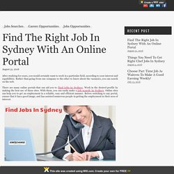 Find The Right Job In Sydney With An Online Portal