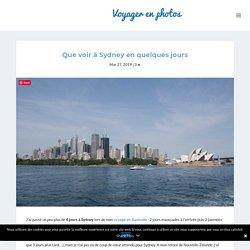 Que voir à Sydney en quelques jours - Voyager en photos