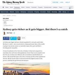 Sydney gets richer as it gets bigger. But there's a catch