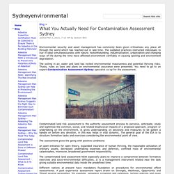 What You Actually Need For Contamination Assessment Sydney - Sydneyenvironmental