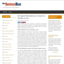 Sir Syed Residency: A town in inside a city – The Articles Base