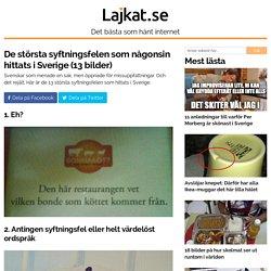 De största syftningsfelen som någonsin hittats i Sverige (13 bilder)