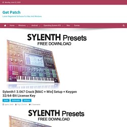 Sylenth1 3.067 Full Setup With (2020) License Key Free Download!