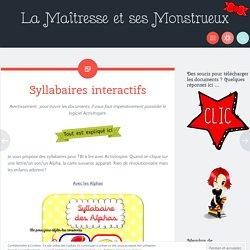 Syllabaires interactifs – La Maîtresse et ses Monstrueux