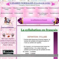 La syllabation en français - L'EXAMEN NORMALISÉ (Collège & lycée)