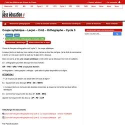 Coupe syllabique – Leçon – Cm2 – Orthographe