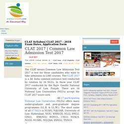 Know About CLAT Syllabus, Seats, Ranks, Exam Center, and Exam Pattern