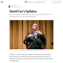 David Carr's Syllabus — Creativity _ Unbound