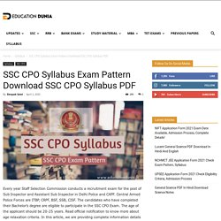 SSC CPO Syllabus Exam Pattern Download SSC CPO Syllabus PDF