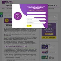 NEET 2020 - Syllabus, Exam Pattern, Marking Scheme, Sample Papers