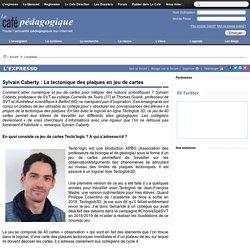 Sylvain Caberty : La tectonique des plaques en jeu de cartes