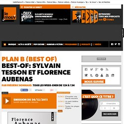 Best-of: Sylvain Tesson et Florence Aubenas