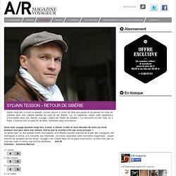 Sylvain Tesson – Retour de Sibérie