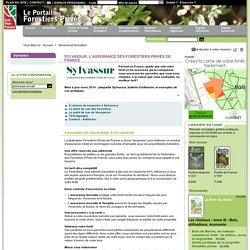 Sylvassur, l'assurance des Forestiers Privés de France - Forêt Privée Française, le portail des forestiers privés - Services et formation / Sylvassur, l'assurance des Forestiers Privés de France