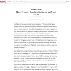 Naim Sylvester- Sedation Treatment for Dental Nerves