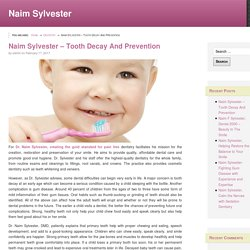 Naim Sylvester – Tooth Decay And Prevention
