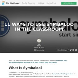 11 Ways to use Symbaloo in the Classroom – The Edublogger