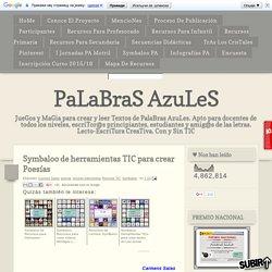 PaLaBraS AzuLeS: Symbaloo de herramientas TIC para crear Poesías
