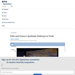 Faith and Science: Symbiotic Pathways to Truth