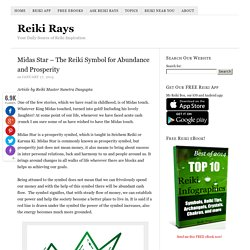 Midas Star – The Reiki Symbol for Abundance and Prosperity